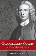 Cadwallader Colden: A Biography (Gateway Bookshelf)