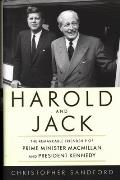 Harold and Jack: The Remarkable Friendship of Prime Minister MacMillan and President Kennedy (Animal Answer Guides)