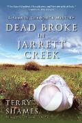 Dead Broke in Jarrett Creek (Samuel Craddock Mystery)