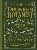 Drunken Botanist the Plants that Create the Worlds Greatest Drinks