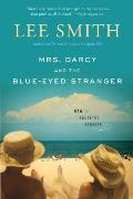 Mrs Darcy & the Blue Eyed Stranger
