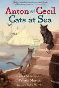 Anton and Cecil #1: Anton and Cecil, Book 1: Cats at Sea
