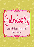 Fabulosity: 365 Fabulous Thoughts for Women