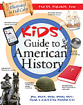 The Kids' Guide to American History: Who, What, When, Where, Why--From a Christian Perspective (Kids' Guide to the Bible)