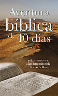 Aventura Biblica de 40 Dias: 40-Day Bible Adventure