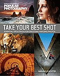 Take Your Best Shot: Essential Tips & Tricks for Shooting Amazing Photos