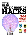 Big Book of Hacks 264 Amazing DIY Tech Projects 1st Edition