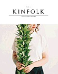 Kinfolk Volume Six Discovering New Things to Cook Make & Do