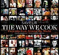Way We Cook Saveur Portraits of Home Cooks Around the World