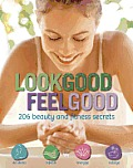 Look Good Feel Good 251 Beauty & Health Secrets