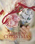 American Christmas: Recipes and Ideas to Inspire Holiday Traditions Cover