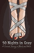 50 Nights in Gray A Sensual Journey in Black & White
