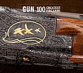 Gun: 100 Greatest Firearms