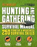 The Hunting & Gathering Survival...