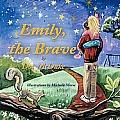 Emily, the Brave (Large Print)