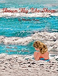 Down by the Shore (Large Print)