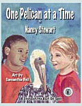 One Pelican at a Time: A Story of the Gulf Oil Spill (Large Print)