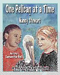 One Pelican at a Time: A Story of the Gulf Oil Spill Cover