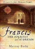 St Francis The Journey & the Dream