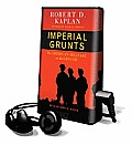 Imperial Grunts: The American Military on the Ground (Playaway Adult Nonfiction)