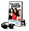 Urban English Social, Volume 1: College Life and Dating: Casual American English for Arabic Speakers [With Earbuds]