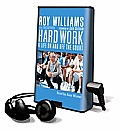 Hard Work: A Life on and Off the Court [With Headphones]