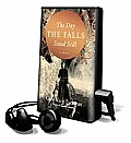 The Day the Falls Stood Still [With Earbuds]