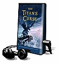 The Titan's Curse [With Earbuds]