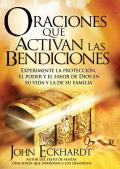 Oraciones Que Activan las Bendiciones = Prayers That Activate Blessings