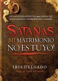 Satanas, Mi Matrimonio No Es Tuyo