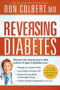 Reversing Diabetes The Safe Natural Whole Body Approach to Managing Your Glucose Levels & Losing Weight