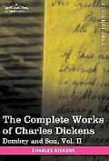 The Complete Works of Charles Dickens (in 30 Volumes, Illustrated): Dombey and Son, Vol. II