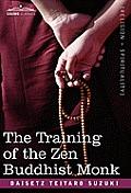 The Training of the Zen Buddhist Monk