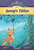 Aesop's Fables (Calico Illustrated Classics Set 4)