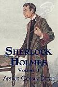 Sherlock Holmes, Volume 1: A Study in Scarlet, the Sign of Four, the Adventures of Sherlock Holmes