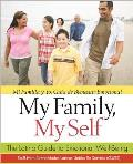 My Family, My Self/Mi Familia y Yo: The Latino Guide to Emotional Well-Being/Guia de Bienestar Emocional