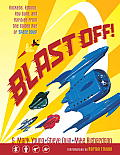 Blast Off Rockets Robots Rayguns & Rarities from the Golden Age of Space Toys SC