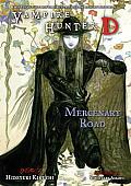 Vampire Hunter D, Volume 19: Mercenary Road