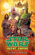 Star Wars Agent of the Empire Volume 2 Hard Targets