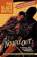 Black Beetle Volume 1 No Way Out