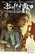 Buffy the Vampire Slayer Season Nine Volume 5 The Core