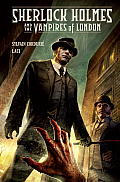 Sherlock Holmes & the Vampires of London