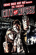 Crime Does Not Pay: City of Roses (Crime Does Not Pay)