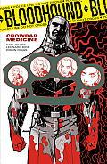 Bloodhound Volume 2 Crowbar Medicine