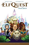 Elfquest: The Final Quest Volume 1 by Wendy Pini