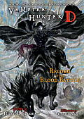 Vampire Hunter D #21: Record of the Blood Battle