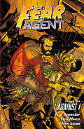 Fear Agent Volume 5: I Against I (2nd Edition) (Fear Agent)