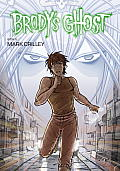 Brody's Ghost #05: Brody's Ghost, Book 5