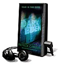 Dark Eden [With Earbuds]