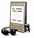 Ill Fares the Land [With Earbuds]